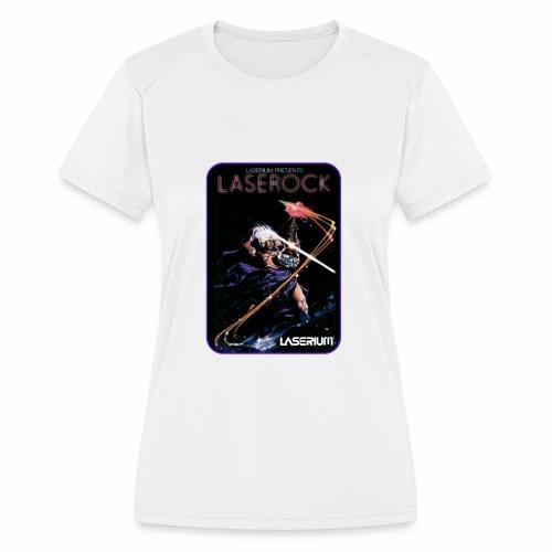 Laserium Design 002 - Women's Moisture Wicking Performance T-Shirt