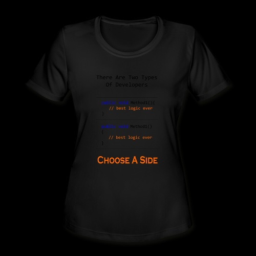 Code Styling Preference Shirt - Women's Moisture Wicking Performance T-Shirt