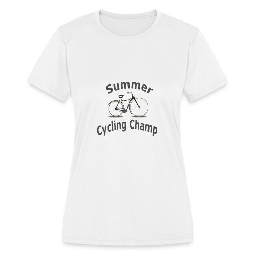 Summer Cycling Champ - Women's Moisture Wicking Performance T-Shirt