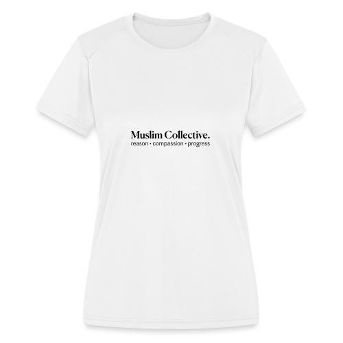 Muslim Collective Logo + tagline - Women's Moisture Wicking Performance T-Shirt