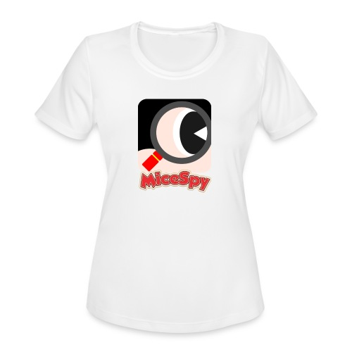 MiceSpy with your eye! - Women's Moisture Wicking Performance T-Shirt