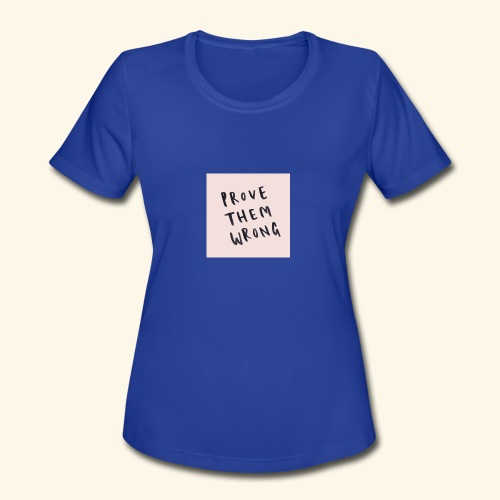 show em what you about - Women's Moisture Wicking Performance T-Shirt