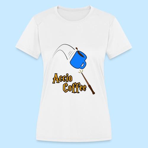 Accio Coffee! (Double Sided) - Women's Moisture Wicking Performance T-Shirt