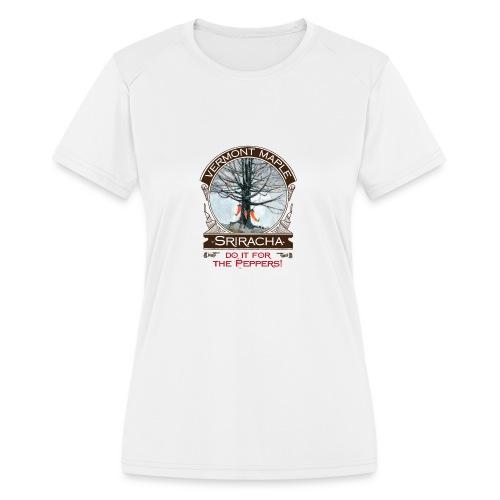 Vermont Maple Sriracha - Women's Moisture Wicking Performance T-Shirt