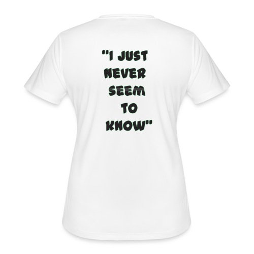 know png - Women's Moisture Wicking Performance T-Shirt