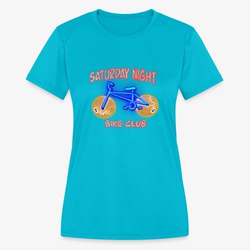Saturday Night Bike Club - Women's Moisture Wicking Performance T-Shirt