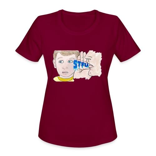 STFU - Women's Moisture Wicking Performance T-Shirt