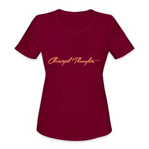 Christyal Thoughts C3N3T31 O - Women's Moisture Wicking Performance T-Shirt