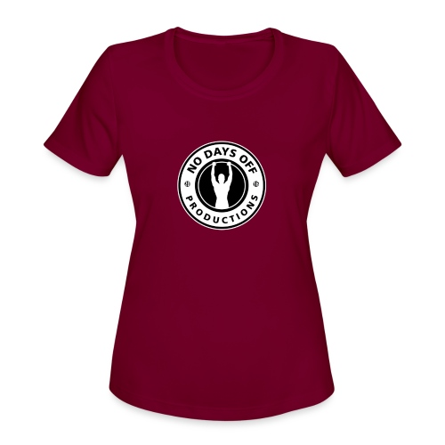 No Days Off - Women's Moisture Wicking Performance T-Shirt