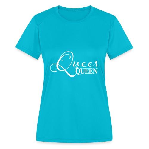 Queer Queen T-shirt 04 - Women's Moisture Wicking Performance T-Shirt