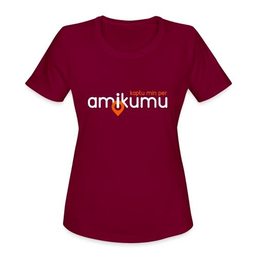 Kaptu min per Amikumu Blanka - Women's Moisture Wicking Performance T-Shirt