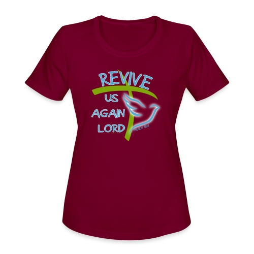Revive us again - Women's Moisture Wicking Performance T-Shirt