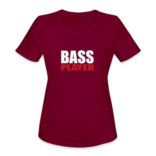 Bass Player - Women's Moisture Wicking Performance T-Shirt