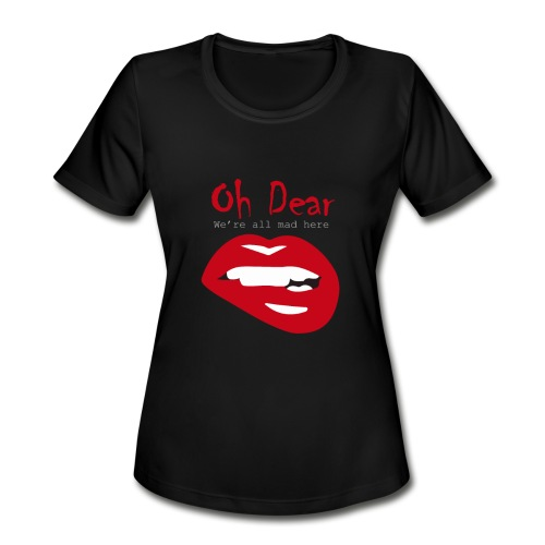 Oh Dear - Women's Moisture Wicking Performance T-Shirt