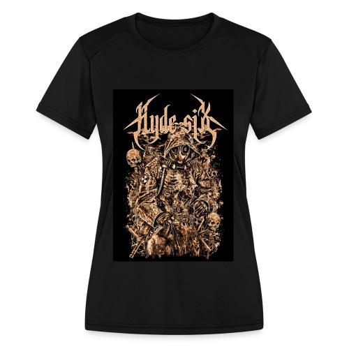 Hyde six - Women's Moisture Wicking Performance T-Shirt