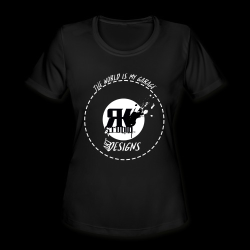 The World is My Garage - Women's Moisture Wicking Performance T-Shirt