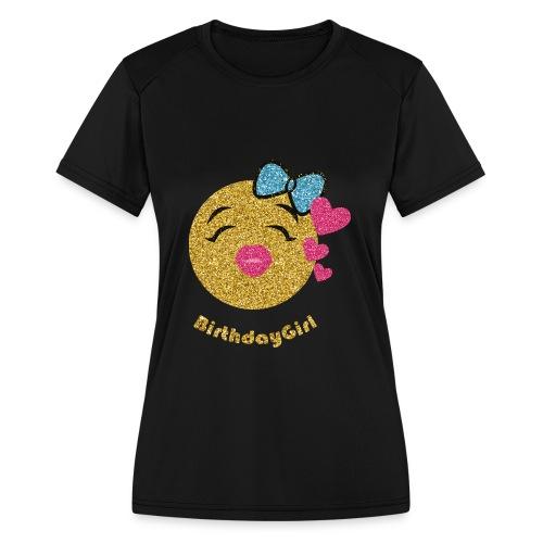 Birthdaygirl - Women's Moisture Wicking Performance T-Shirt