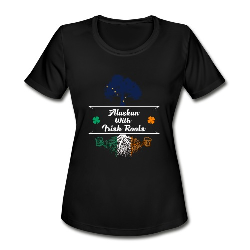 ALASKAN WITH IRISH ROOTS - Women's Moisture Wicking Performance T-Shirt