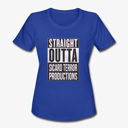 Strait Out Of Sicard Terror Productions - Women's Moisture Wicking Performance T-Shirt