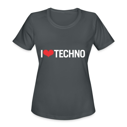 I Love Techno - Women's Moisture Wicking Performance T-Shirt