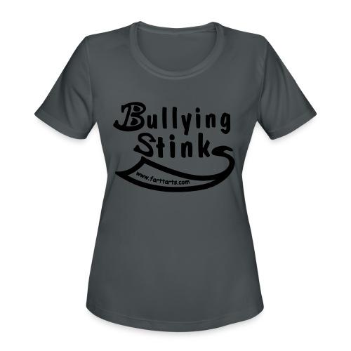 Bullying Stinks! - Women's Moisture Wicking Performance T-Shirt