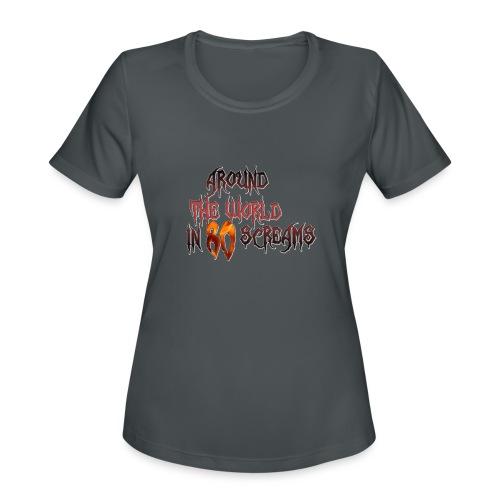 Around The World in 80 Screams - Women's Moisture Wicking Performance T-Shirt
