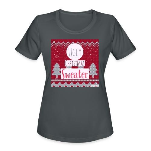 Ugly Christmas Sweater - Women's Moisture Wicking Performance T-Shirt