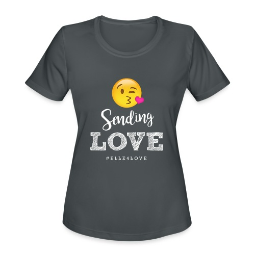 Sending Love - Women's Moisture Wicking Performance T-Shirt