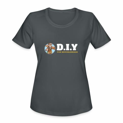 DIY For Knuckleheads Logo. - Women's Moisture Wicking Performance T-Shirt