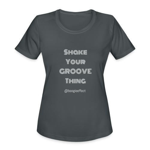 shake your groove thing white - Women's Moisture Wicking Performance T-Shirt