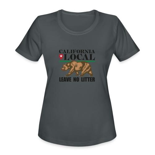 California Local Leave No Litter - Women's Moisture Wicking Performance T-Shirt