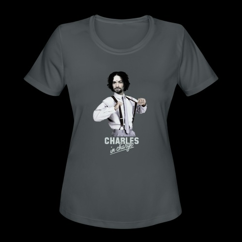 CHARLEY IN CHARGE - Women's Moisture Wicking Performance T-Shirt