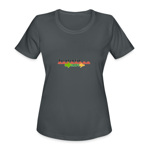 Fern Lyn For Kids - Women's Moisture Wicking Performance T-Shirt