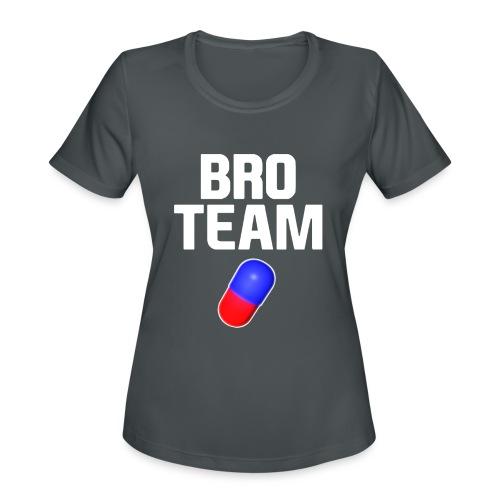 Bro Team White Words Logo Women's T-Shirts - Women's Moisture Wicking Performance T-Shirt