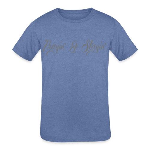 Prayin' and Slayin' - Kids' Tri-Blend T-Shirt