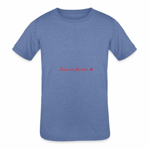 DRAMA QUEEN - Kids' Tri-Blend T-Shirt