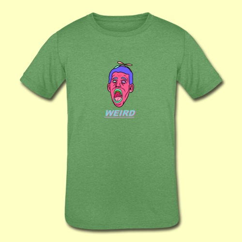WEIRD - Kids' Tri-Blend T-Shirt