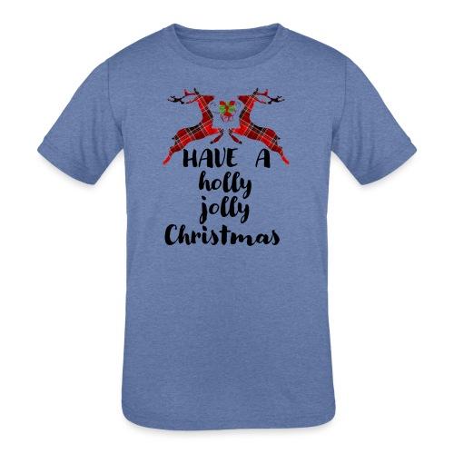 Holly Jolly Christmas - Kids' Tri-Blend T-Shirt