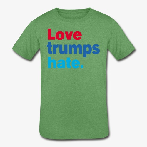 Love Trumps Hate - Kids' Tri-Blend T-Shirt