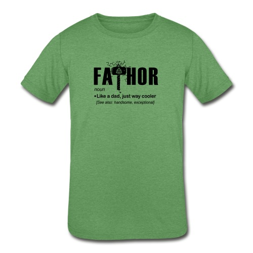 Fa Thor Like Dad Just Way - Kids' Tri-Blend T-Shirt