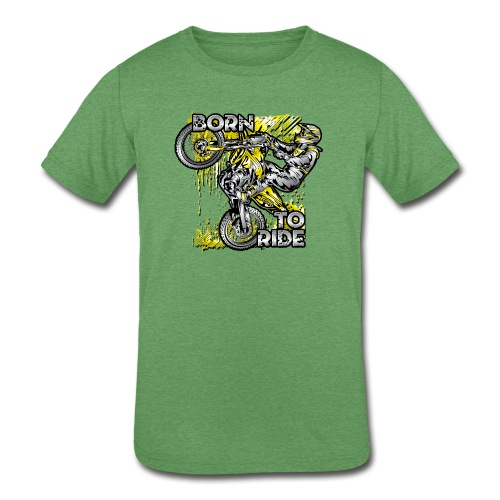 Born To Ride Motorcycles - Kids' Tri-Blend T-Shirt