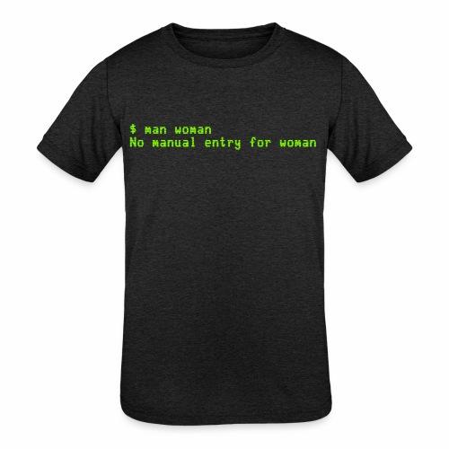 man woman. No manual entry for woman - Kids' Tri-Blend T-Shirt