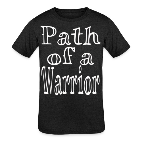 Path of a Warrior - Kids' Tri-Blend T-Shirt