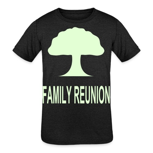 ***12% Rebate - See details!*** FAMILY REUNION add - Kids' Tri-Blend T-Shirt