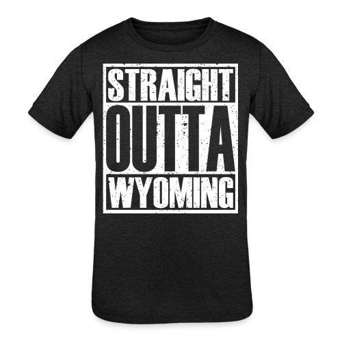 Straight Outta Wyoming - Kids' Tri-Blend T-Shirt