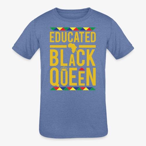 Educated Black Queen - Kids' Tri-Blend T-Shirt