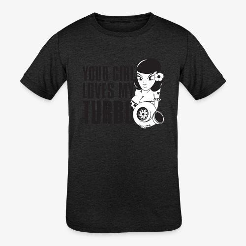 you girl loves my turbo - Kids' Tri-Blend T-Shirt