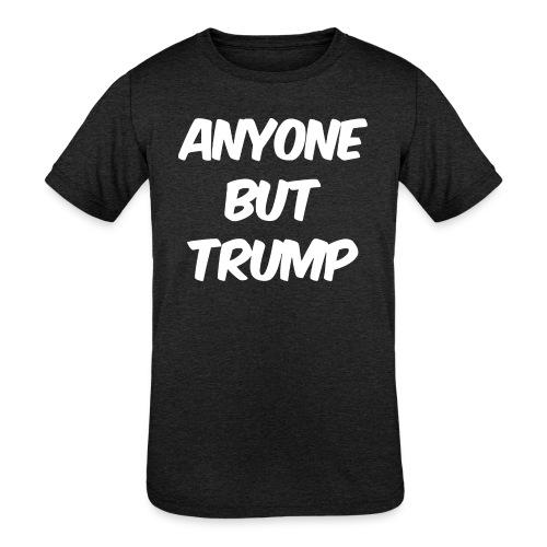 Anyone Besides Trump - Kids' Tri-Blend T-Shirt