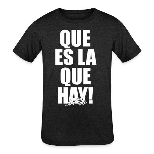 Que es la que hay! Ian Mikel Black T-shirt - Kids' Tri-Blend T-Shirt