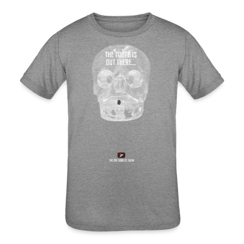 The Tooth is Out There! - Kids' Tri-Blend T-Shirt